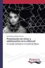 Prostitucion de Ninas y Adolescentes En La Merced:  Eciap