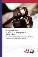 El Juez y La Inteligencia Emocional