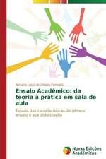 Ensaio Academico:  Da Teoria a Pratica Em Sala de Aula