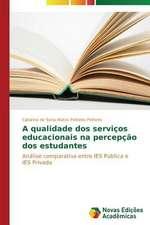 A Qualidade DOS Servicos Educacionais Na Percepcao DOS Estudantes:  A Interacao Entre Texto Literario E Leitor
