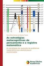 As Estrategias Metacognitivas de Pensamento E O Registro Matematico:  Anjo Negro E a Falencia Da Familia