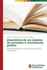 Arquitetura de Um Sistema de Consultas E Visualizacao Grafica:  A Metamorfose Da Noticia