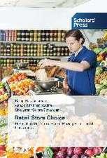Retail Store Choice