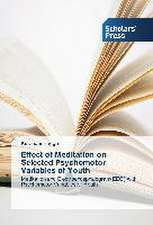 Effect of Meditation on Selected Psychomotor Variables of Youth