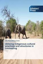 Utilizing Indigenous Cultural Practices and Structures in Counseling:  Recurrent Cultural Themes, Impacts and Futures