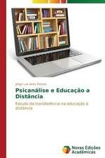 Psicanalise E Educacao a Distancia:  Arte E Filosofia