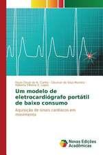Um Modelo de Eletrocardiografo Portatil de Baixo Consumo:  Percepcao E Valorizacao