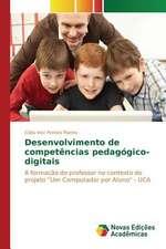 Desenvolvimento de Competencias Pedagogico-Digitais:  Anova X Testes Nao-Parametricos