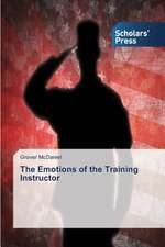 The Emotions of the Training Instructor