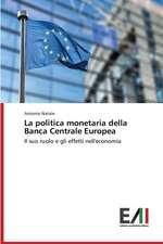 La Politica Monetaria Della Banca Centrale Europea
