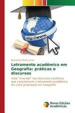 Letramento Academico Em Geografia:  Praticas E Discursos