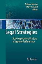 Legal Strategies: How Corporations Use Law to Improve Performance