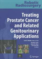Robotic Radiosurgery Treating Prostate Cancer and Related Genitourinary Applications