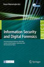 Information Security and Digital Forensics: First International Conference, ISDF 2009, London, United Kingdom, September 7-9, 2009, Revised Selected Papers