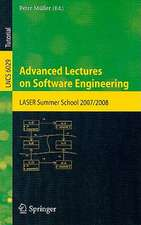 Advanced Lectures on Software Engineering: LASER Summer School 2007/2008