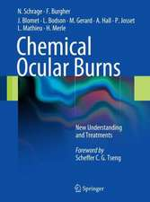 Chemical Ocular Burns: New Understanding and Treatments