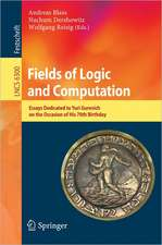 Fields of Logic and Computation: Essays Dedicated to Yuri Gurevich on the Occasion of His 70th Birthday