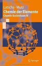 Chemie der Elemente: Chemie-Basiswissen IV