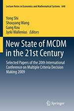 New State of MCDM in the 21st Century: Selected Papers of the 20th International Conference on Multiple Criteria Decision Making 2009