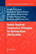 Nature Inspired Cooperative Strategies for Optimization (NICSO 2008)