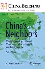 China's Neighbors: Who is Influencing China and Who China is Influencing in the New Emerging Asia