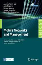 Mobile Networks and Management: 4th International Conference, MONAMI 2012, Hamburg, Germany, September 24-26, 2012, Revised Selected Papers