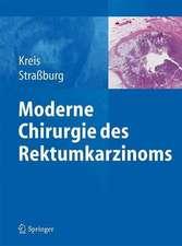 Moderne Chirurgie des Rektumkarzinoms