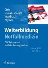 Weiterbildung Notfallmedizin: CME-Beiträge aus: Notfall- und Rettungsmedizin, Februar 2012 - Juni 2013