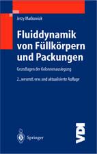 Fluiddynamik von Füllkörpern und Packungen: Grundlagen der Kolonnenauslegung