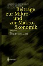 Beiträge zur Mikro- und zur Makroökonomik: Festschrift für Hans Jürgen Ramser