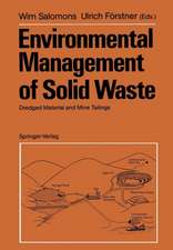Environmental Management of Solid Waste: Dredged Material and Mine Tailings