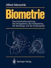 Biometrie: Das Konstruktionsprinzip des Kniegelenks, des Hüftgelenks, der Beinlänge und der Körpergröße