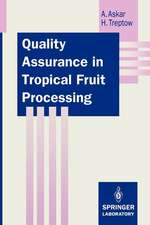 Quality Assurance in Tropical Fruit Processing