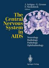 The Central Nervous System in AIDS: Neurology · Radiology · Pathology · Ophthalmology