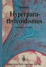 Hyperparathyreoidismus: Chirurgische Therapie