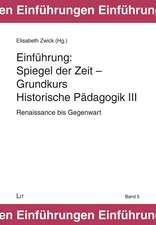 Spiegel der Zeit - Grundkurs Historische Pädagogik 3