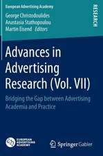 Advances in Advertising Research (Vol. VII): Bridging the Gap between Advertising Academia and Practice