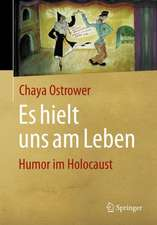 Es hielt uns am Leben: Humor im Holocaust