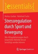 Stressregulation durch Sport und Bewegung: Wie Alltagsbelastungen durch körperliche Aktivität besser bewältigt werden können