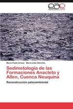 Sedimetologia de Las Formaciones Anacleto y Allen, Cuenca Neuquina:  Sophistes)