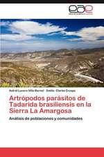 Artropodos Parasitos de Tadarida Brasiliensis En La Sierra La Amargosa:  Perspectivas y Retos