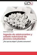 Ingesta de Edulcorantes y Estado Nutricional de Jovenes Estudiantes:  Esterilidad, Reproduccion Asistida y Perdida Gestacional