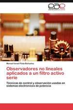 Observadores No Lineales Aplicados a Un Filtro Activo Serie