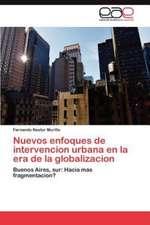 Nuevos Enfoques de Intervencion Urbana En La Era de La Globalizacion:  Programa de Economia Solidaria E Incubacao