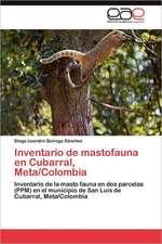 Inventario de Mastofauna En Cubarral, Meta/Colombia