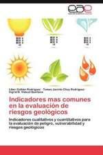 Indicadores Mas Comunes En La Evaluacion de Riesgos Geologicos:  Rol de Las Ff.AA. y Las Misiones de Paz