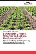 Fertilizacion y Abono Organico En Lechuga (Lactuca Sativa L.)