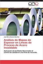 Analisis de Mapas de Espesor En Lineas de Proceso de Acero Inoxidable:  Caso de Estudio En La Utm