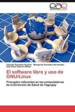 El Software Libre y USO de Gnu/Linux
