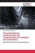 Caracteristicas Nutricionales de Conductores de Autobus En Costa Rica